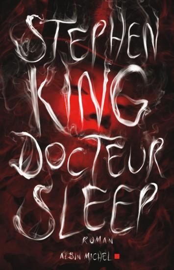 Doctor Sleep - France - Stephen King 1st's  Doctor Sleep - ...